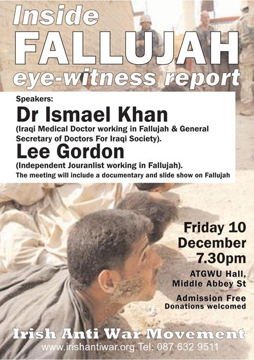 10th December 2004 Speakers from Fallujah Dr Ismael Khan & Lee Gordon