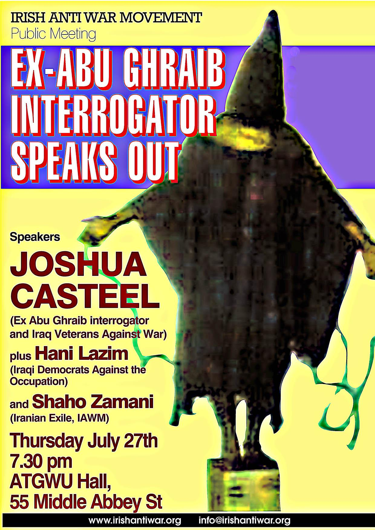 27th July 2005 Joshua Casteel Ex-Abu Ghraib Interrigator Speaks in Dublin
